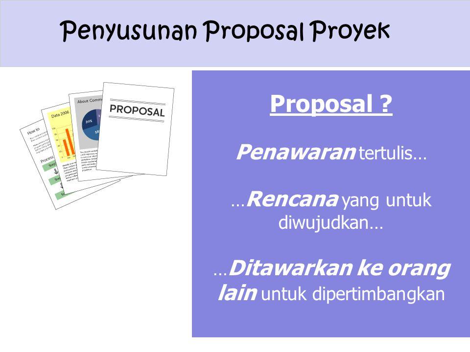 Proposal Penawaran tertulis… …Rencana yang untuk diwujudkan…