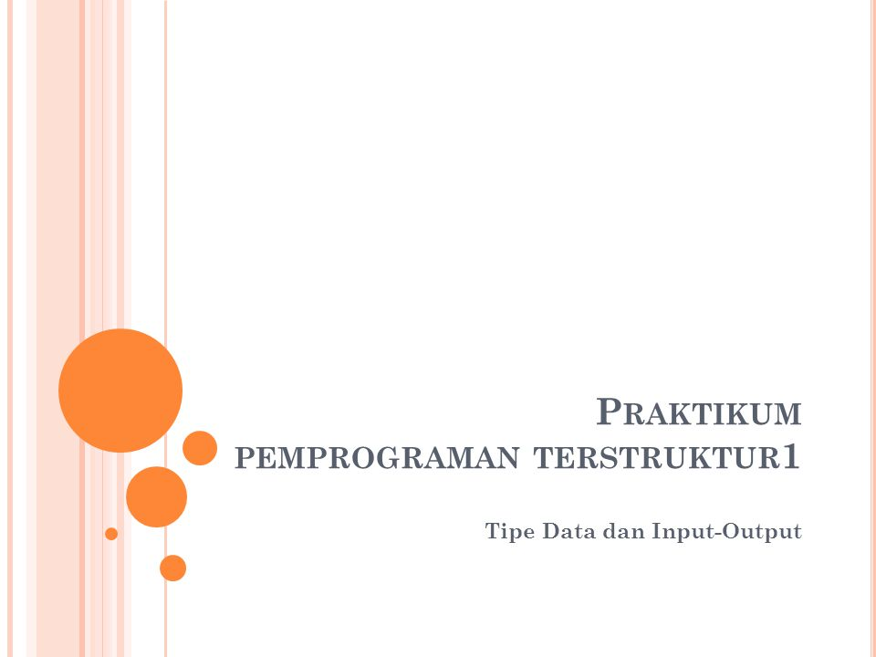 Praktikum pemprograman terstruktur1