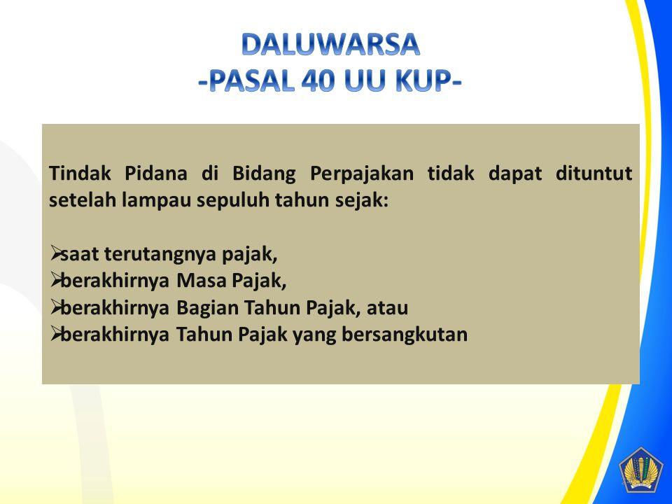 DALUWARSA -PASAL 40 UU KUP-