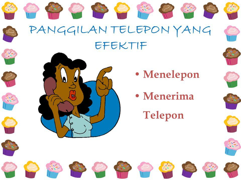 PANGGILAN TELEPON YANG EFEKTIF