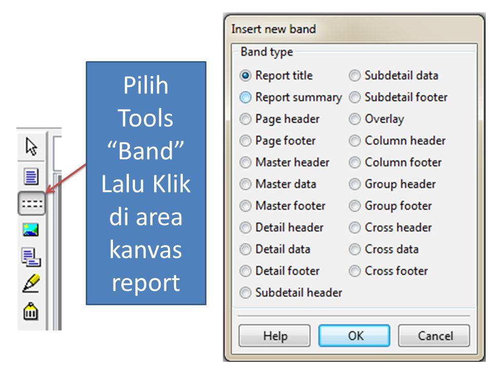 Pilih Tools Band Lalu Klik di area kanvas report