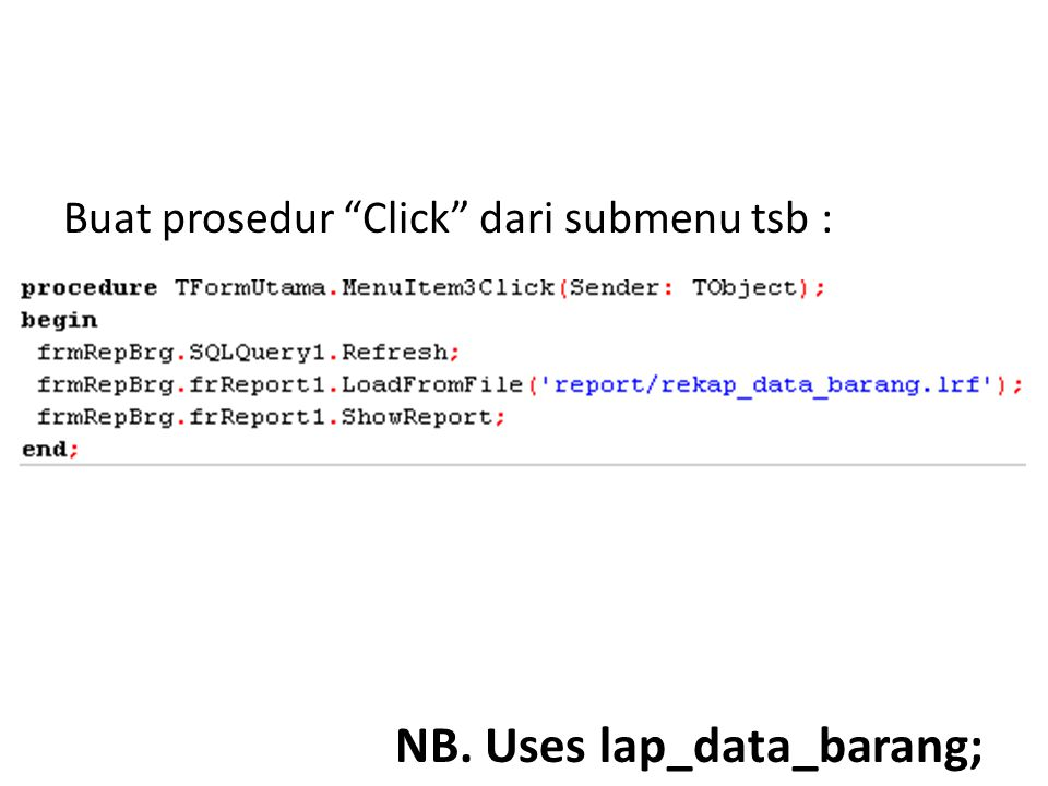NB. Uses lap_data_barang;