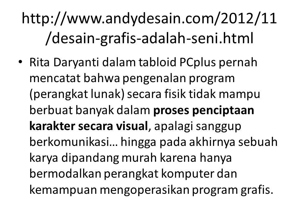 http://www.andydesain.com/2012/11/desain-grafis-adalah-seni.html