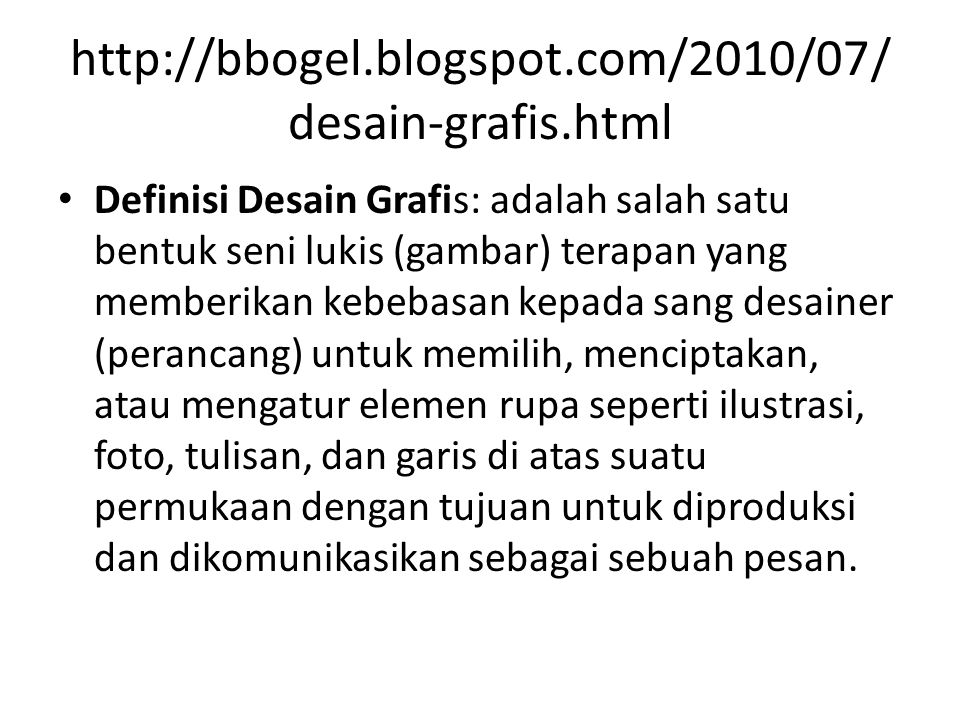 http://bbogel.blogspot.com/2010/07/desain-grafis.html