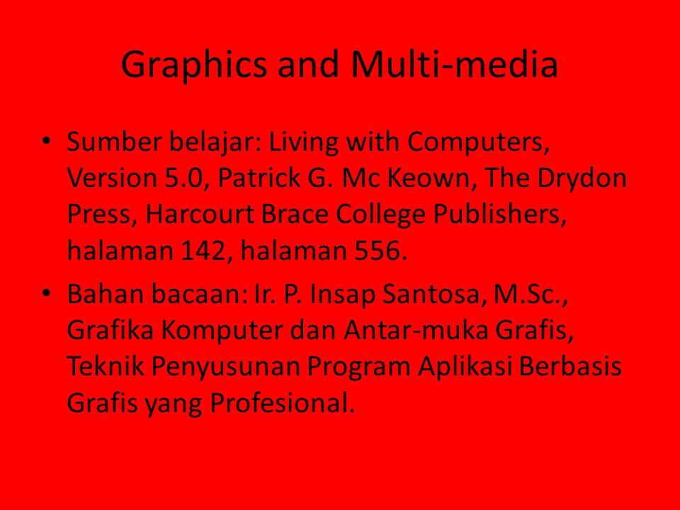Graphics and Multi-media