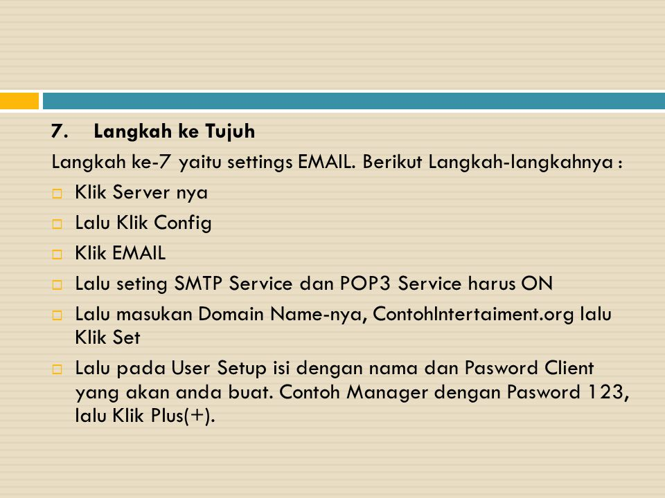 7. Langkah ke Tujuh Langkah ke-7 yaitu settings EMAIL. Berikut Langkah-langkahnya : Klik Server nya.