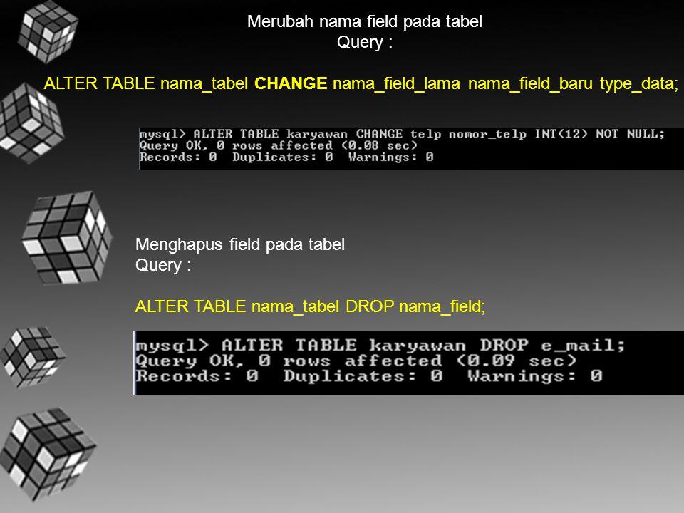Merubah nama field pada tabel