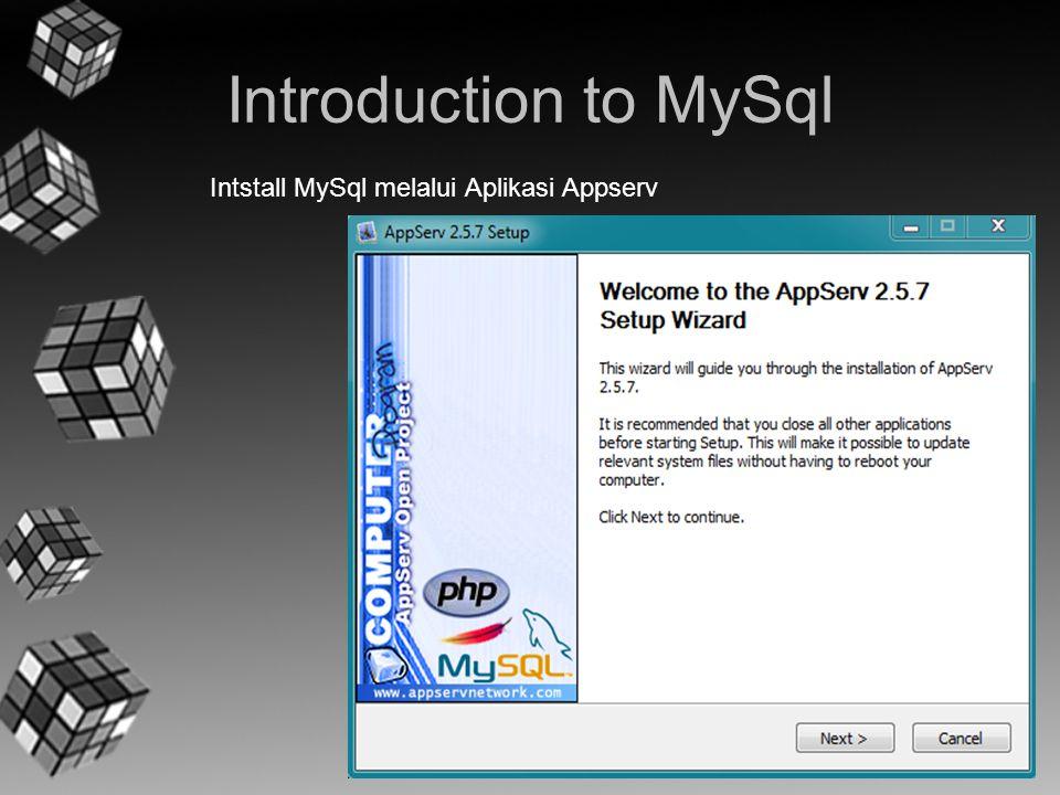 Introduction to MySql Intstall MySql melalui Aplikasi Appserv