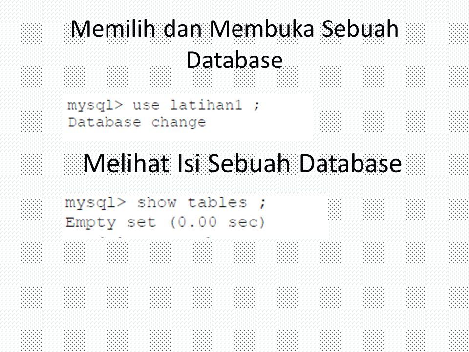 Memilih dan Membuka Sebuah Database