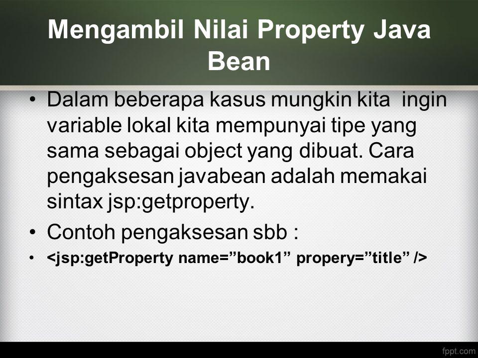 Mengambil Nilai Property Java Bean