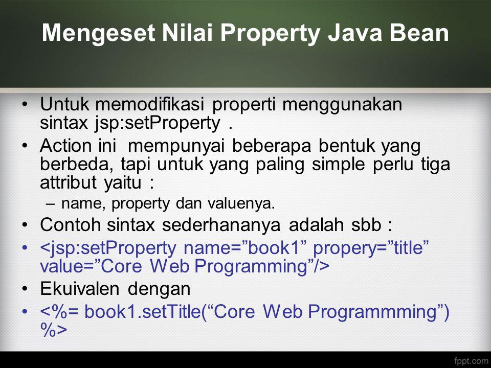 Mengeset Nilai Property Java Bean