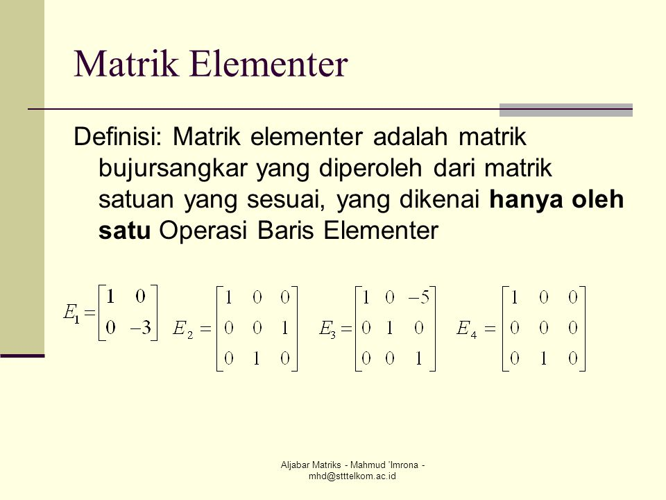 Aljabar Matriks - Mahmud Imrona - mhd@stttelkom.ac.id