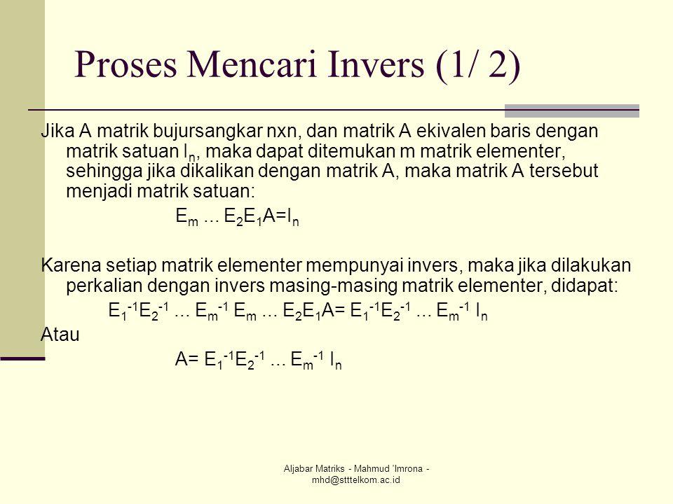 Proses Mencari Invers (1/ 2)