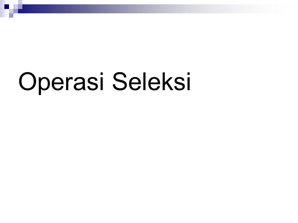Operasi Seleksi