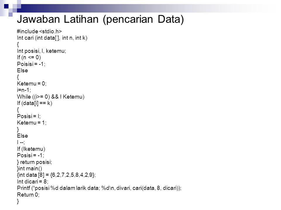 Jawaban Latihan (pencarian Data)