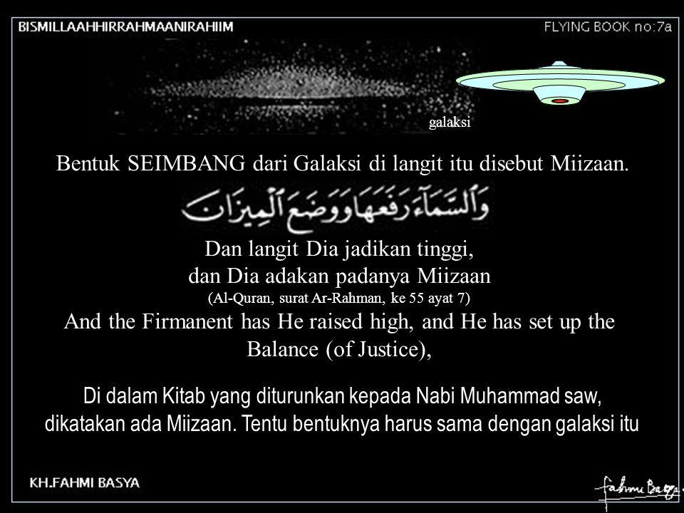 Bentuk SEIMBANG dari Galaksi di langit itu disebut Miizaan.
