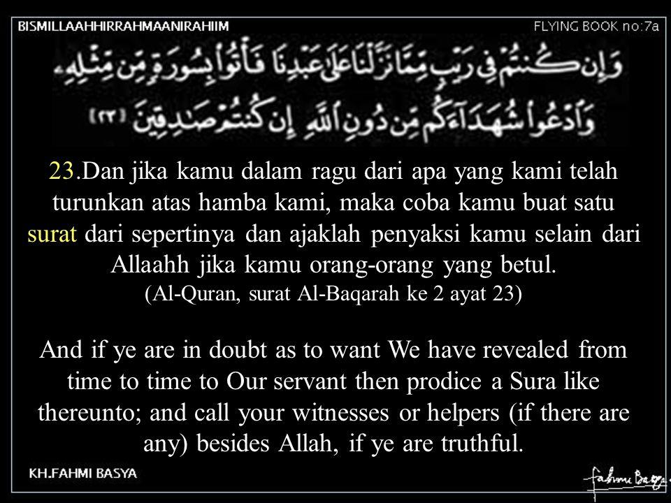 (Al-Quran, surat Al-Baqarah ke 2 ayat 23)