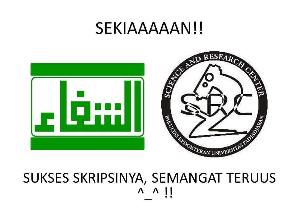 SUKSES SKRIPSINYA, SEMANGAT TERUUS ^_^ !!