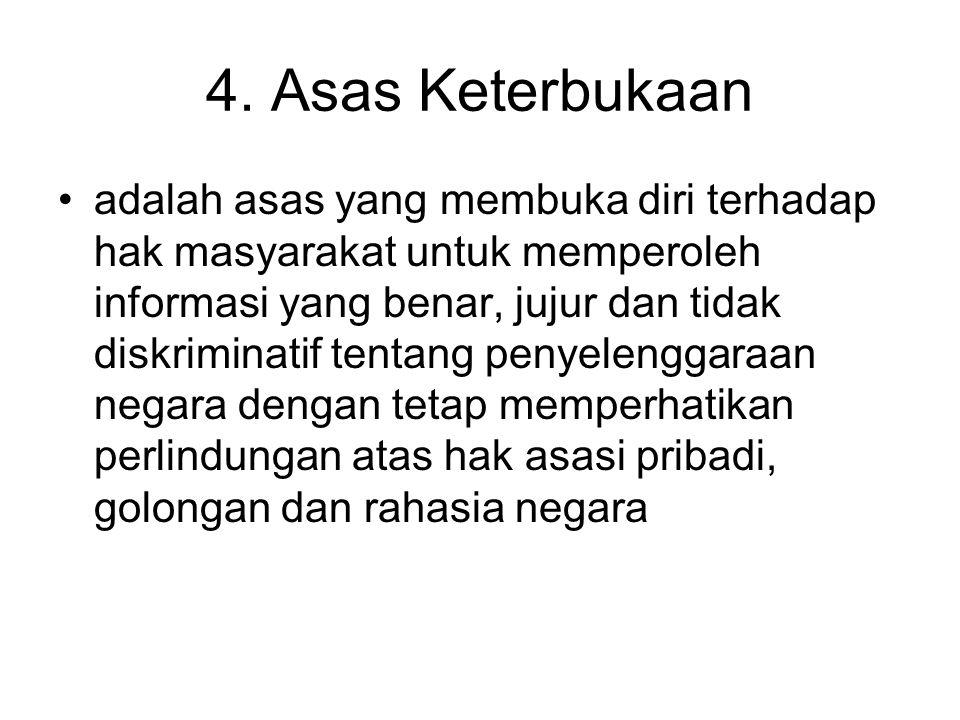 4. Asas Keterbukaan