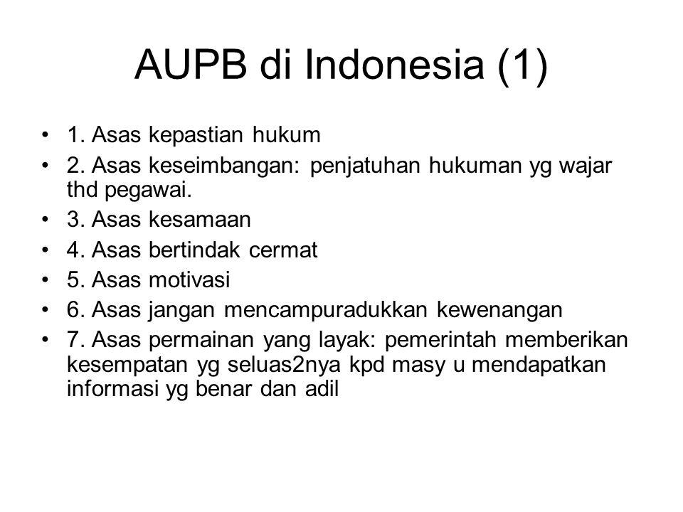 AUPB di Indonesia (1) 1. Asas kepastian hukum