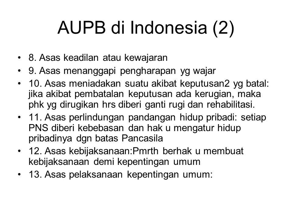 AUPB di Indonesia (2) 8. Asas keadilan atau kewajaran