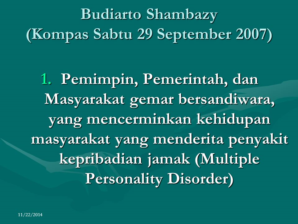 Budiarto Shambazy (Kompas Sabtu 29 September 2007)