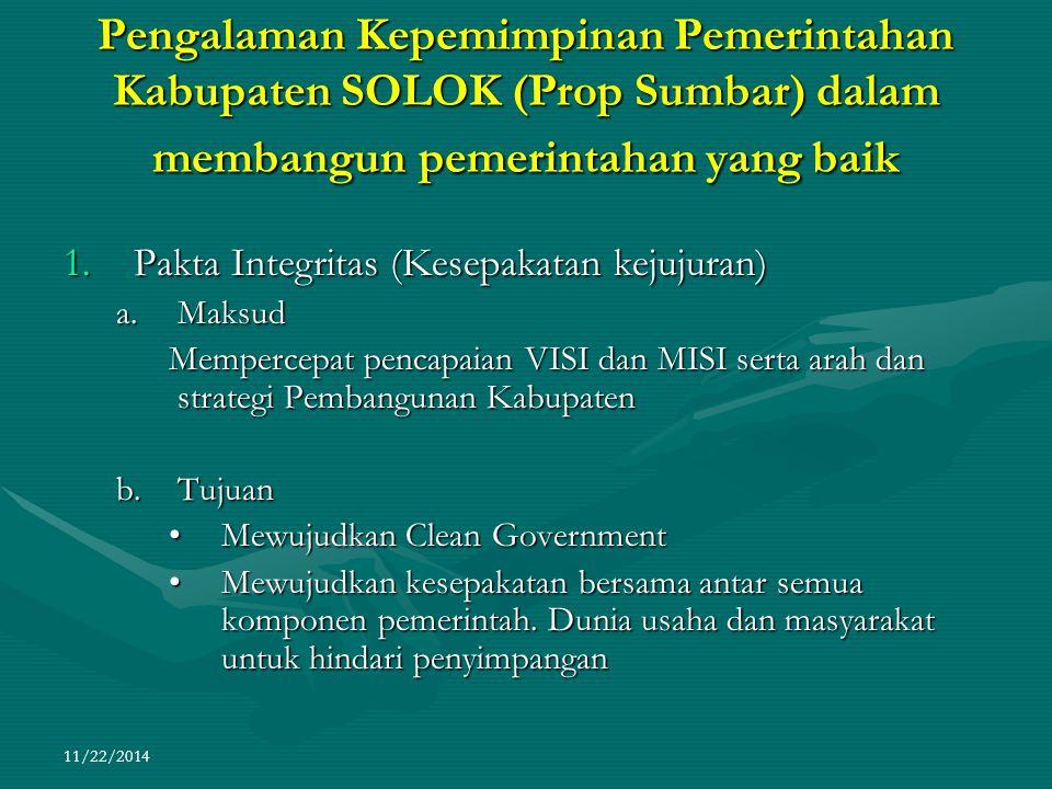 Pengalaman Kepemimpinan Pemerintahan Kabupaten SOLOK (Prop Sumbar) dalam membangun pemerintahan yang baik