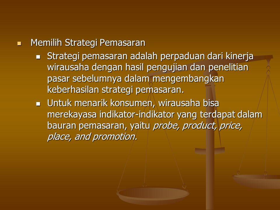 Memilih Strategi Pemasaran