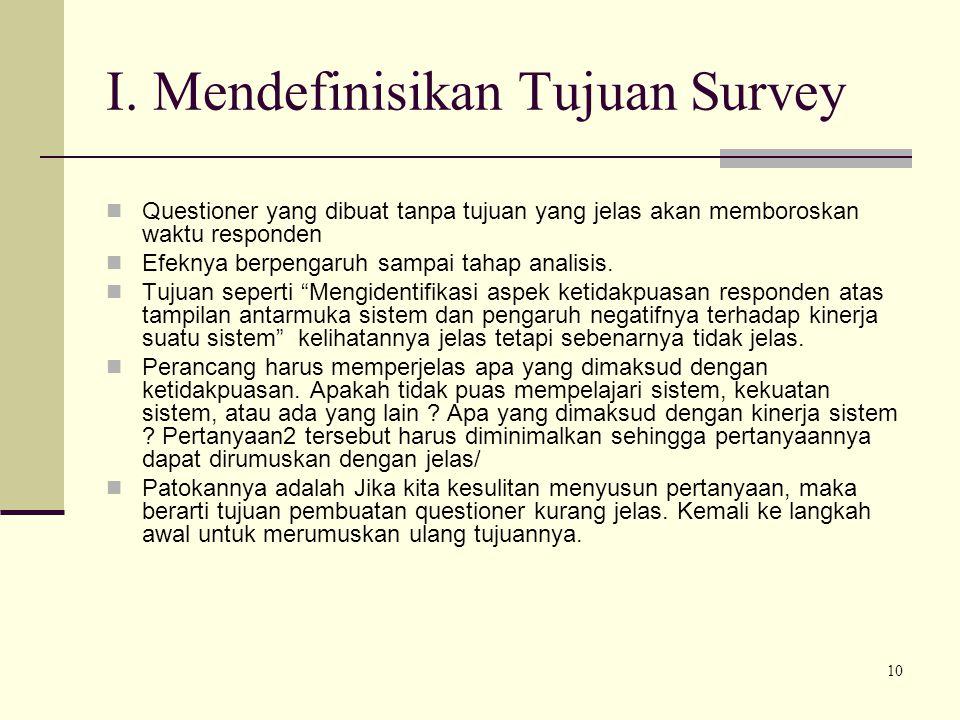 I. Mendefinisikan Tujuan Survey