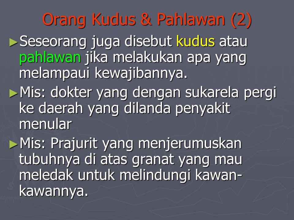 Orang Kudus & Pahlawan (2)