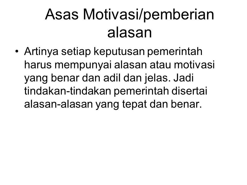 Asas Motivasi/pemberian alasan