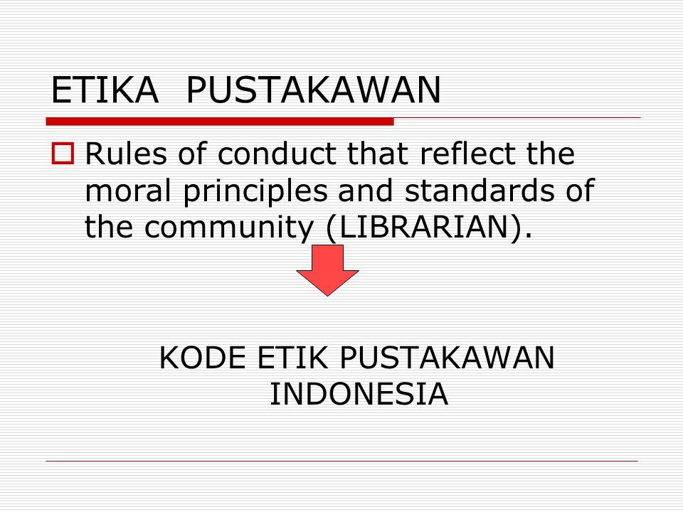 KODE ETIK PUSTAKAWAN INDONESIA