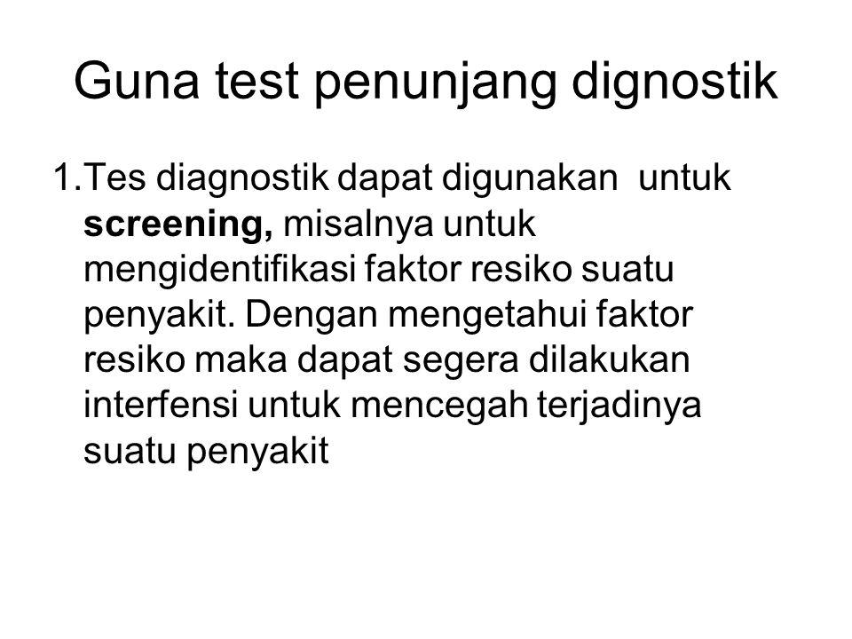 Guna test penunjang dignostik