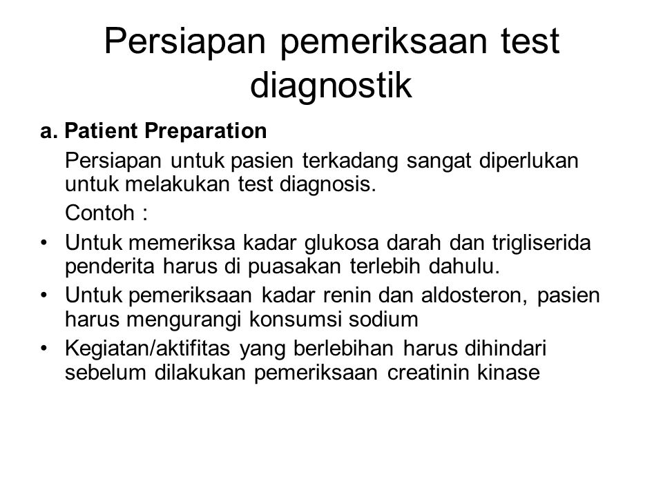 Persiapan pemeriksaan test diagnostik