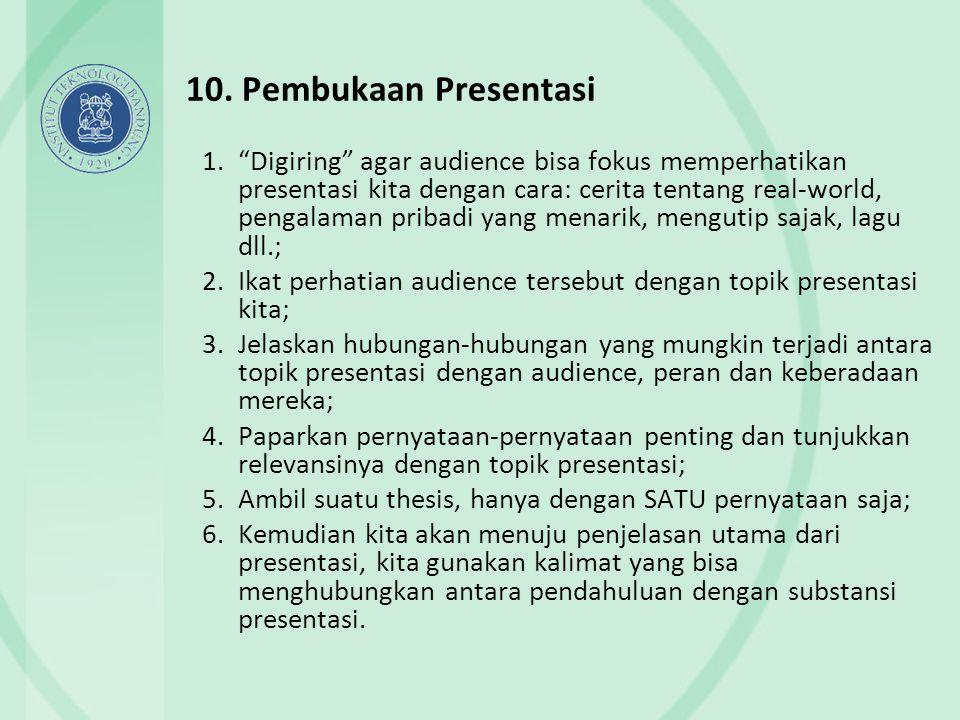 10. Pembukaan Presentasi