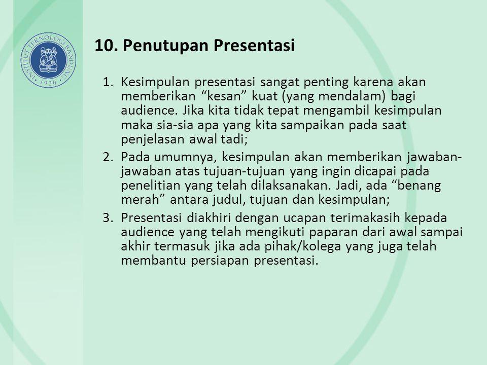 10. Penutupan Presentasi