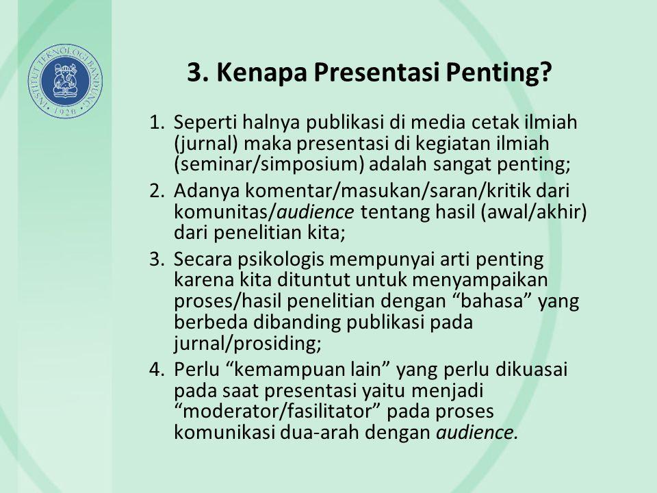 3. Kenapa Presentasi Penting