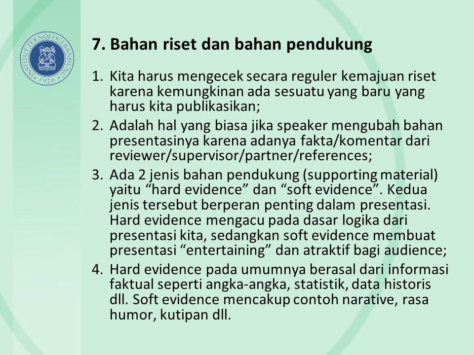 7. Bahan riset dan bahan pendukung