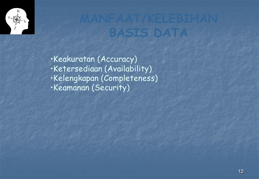 MANFAAT/KELEBIHAN BASIS DATA