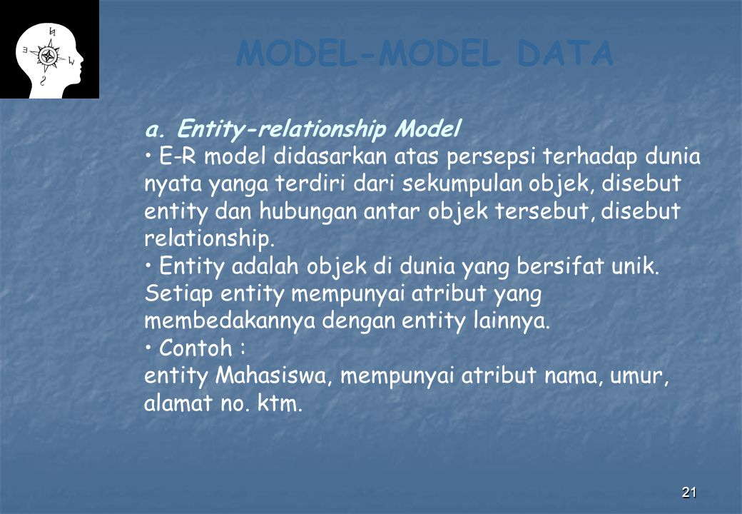MODEL-MODEL DATA a. Entity-relationship Model