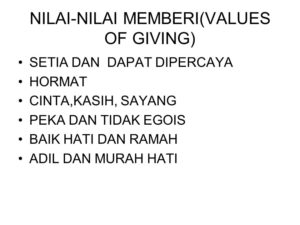 NILAI-NILAI MEMBERI(VALUES OF GIVING)