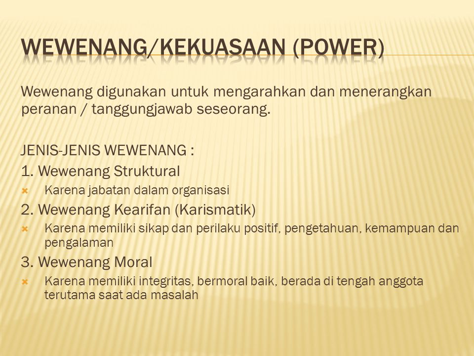 Wewenang/kekuasaan (power)