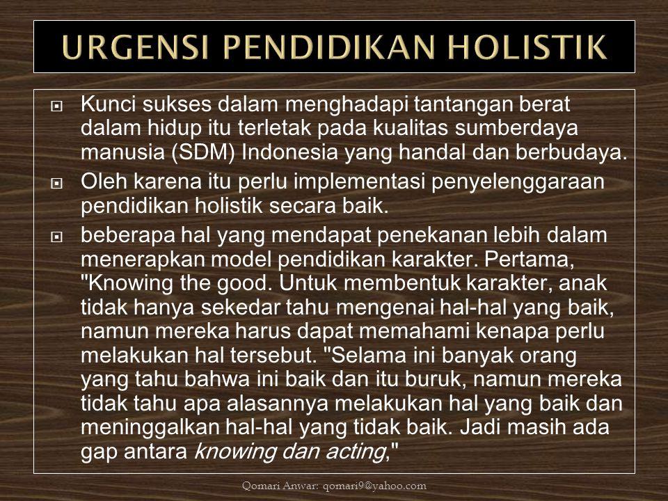 URGENSI PENDIDIKAN HOLISTIK