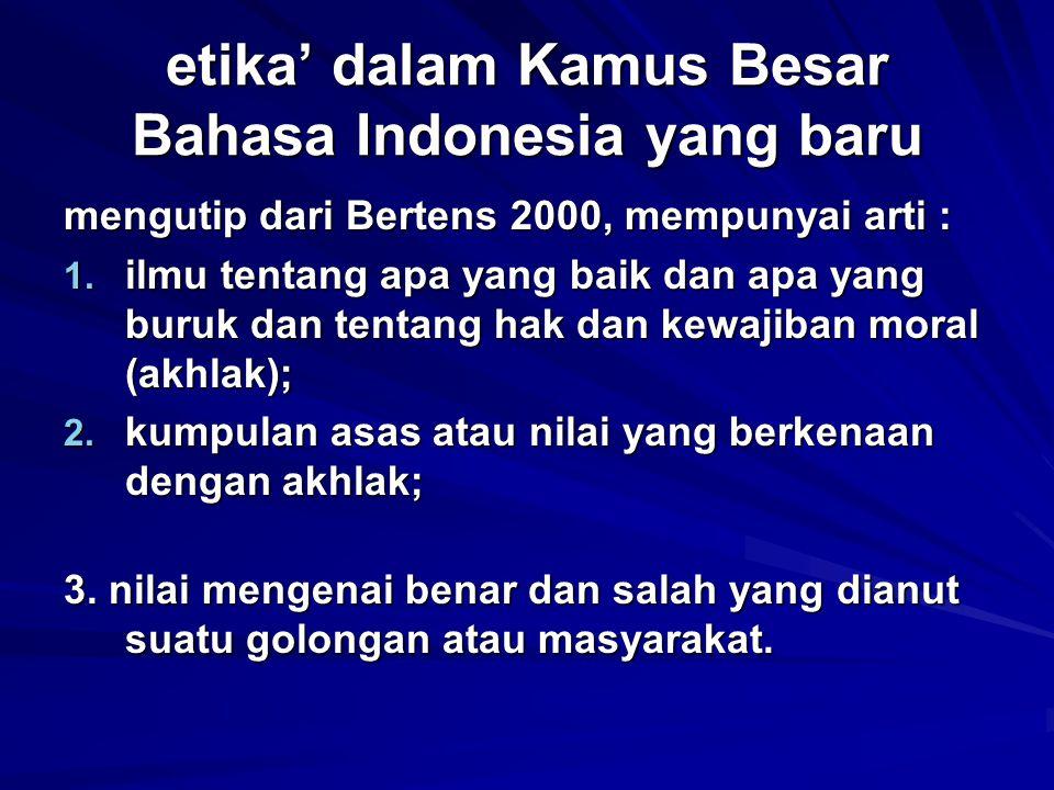 etika' dalam Kamus Besar Bahasa Indonesia yang baru
