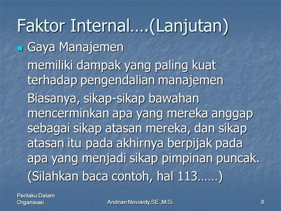 Faktor Internal….(Lanjutan)