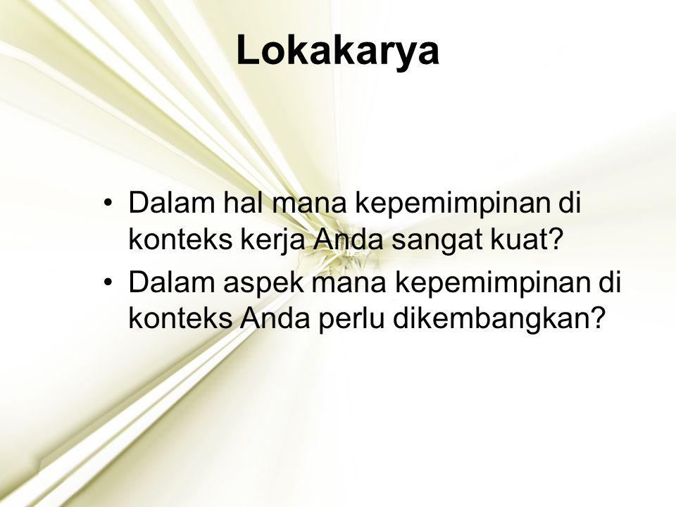 Lokakarya Dalam hal mana kepemimpinan di konteks kerja Anda sangat kuat.