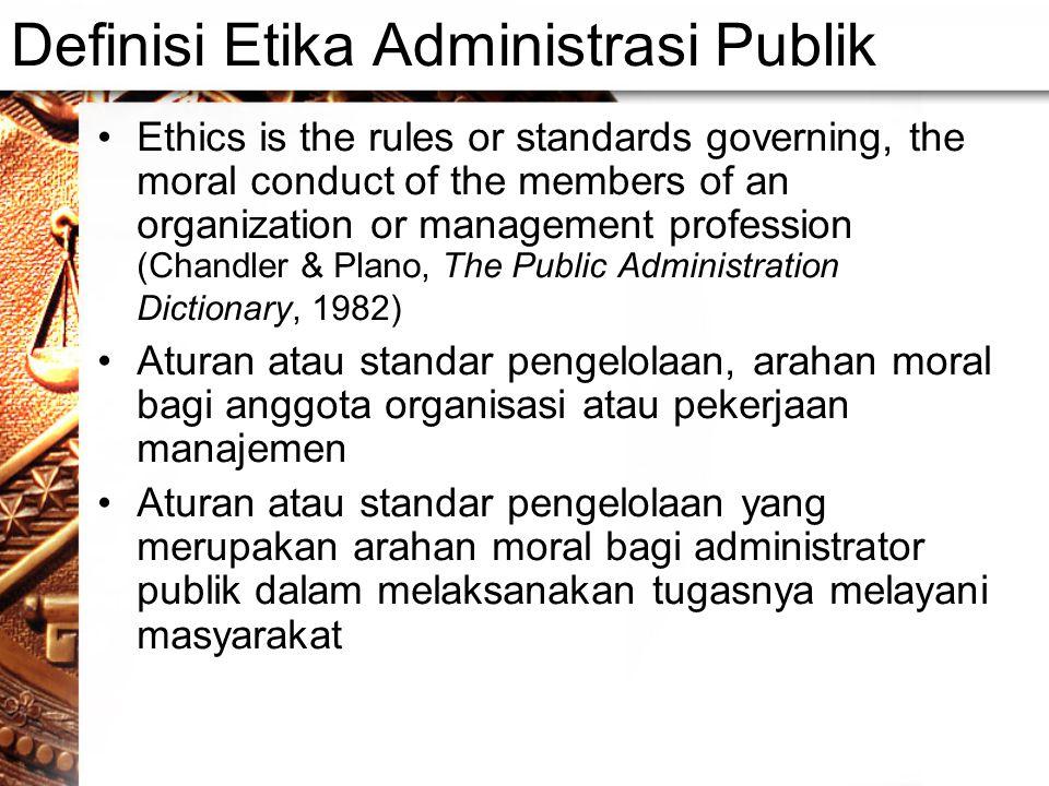 Definisi Etika Administrasi Publik