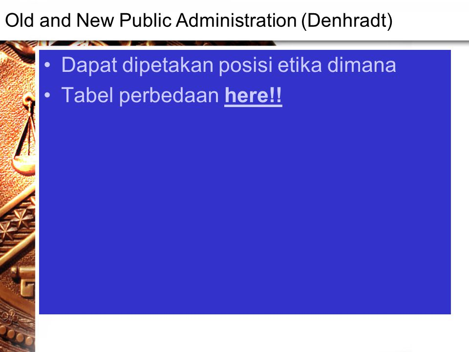 Old and New Public Administration (Denhradt)
