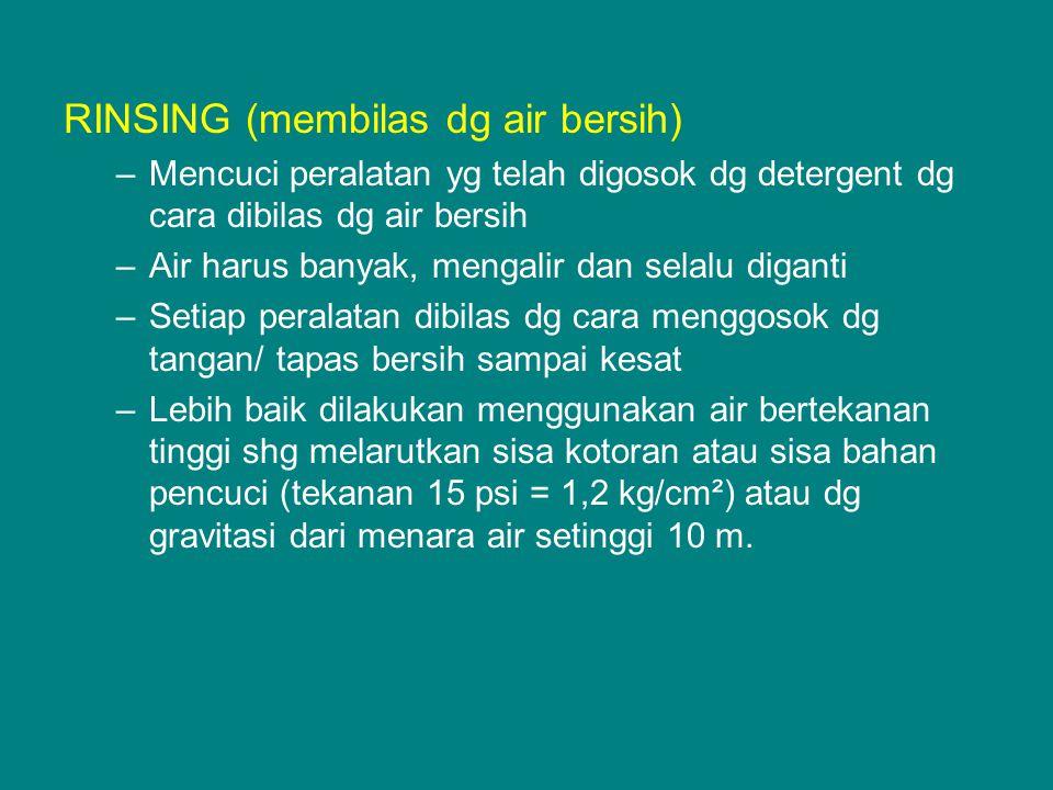 RINSING (membilas dg air bersih)