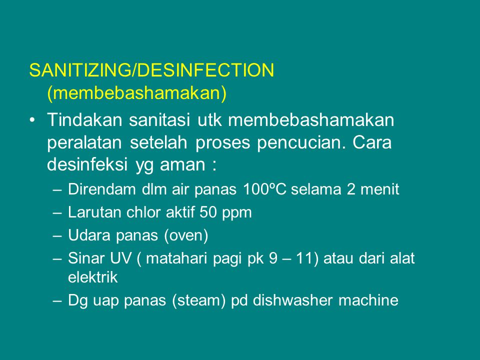 SANITIZING/DESINFECTION (membebashamakan)